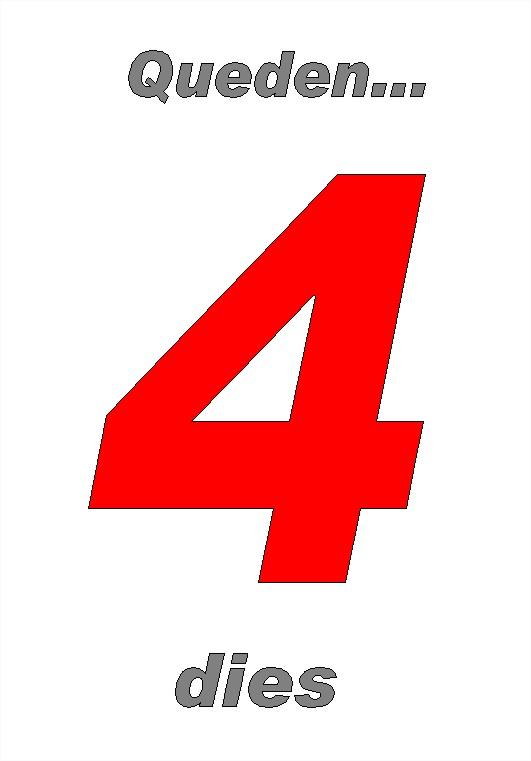 4 dies
