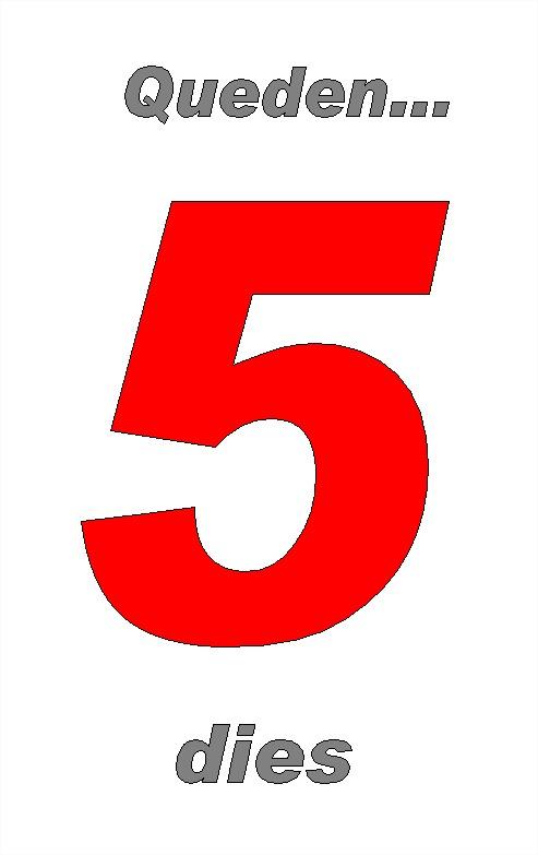 5 dies